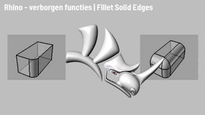 Rhino tips: Fillet Solid Edges